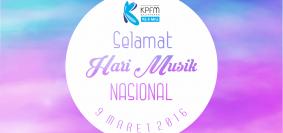 SELAMAT HARI MUSIK NASIONAL 2016
